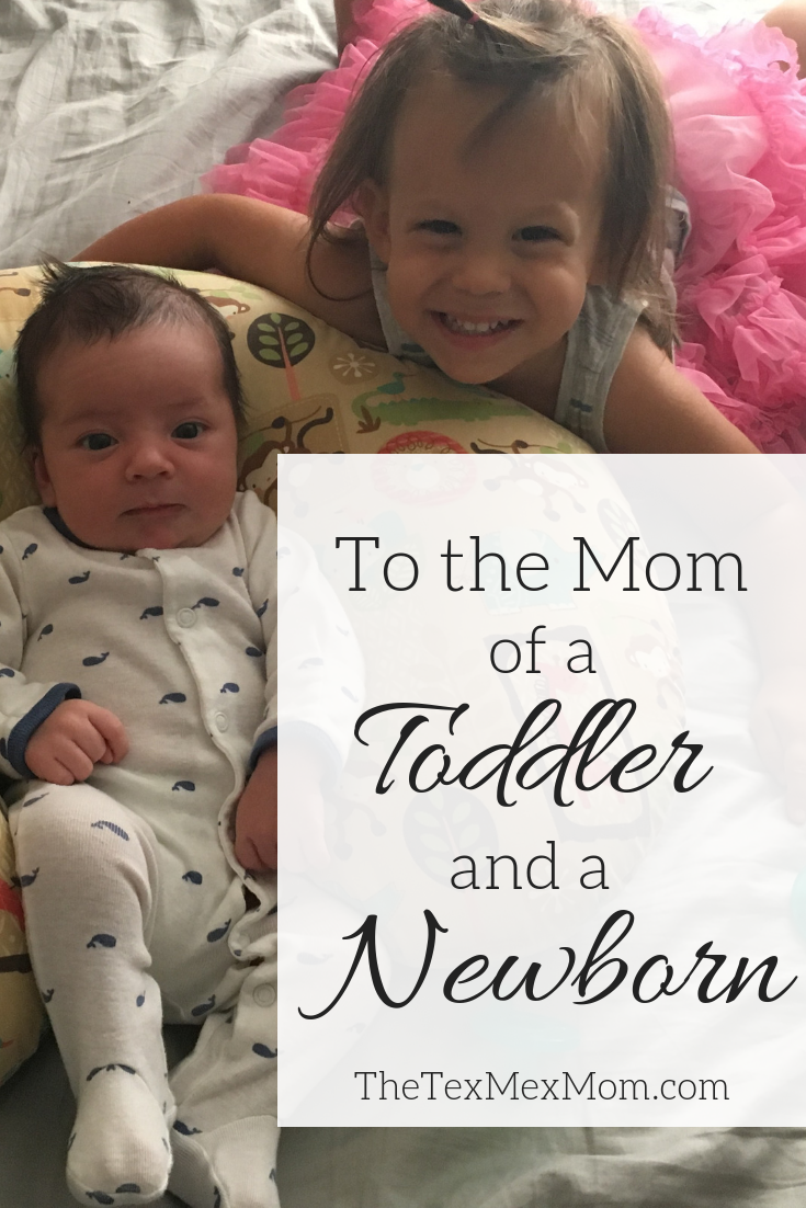 encouragement for the mom of a toddler and a newborn #momoftwo