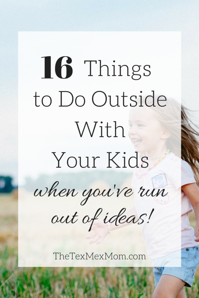 Things to do outside with your kids #outdoorfun #activitiesforkids #outdoorplay