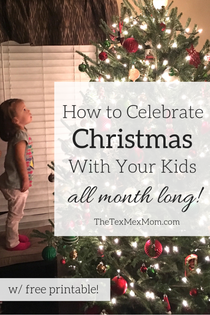 Celebrate Christmas with your kids all month long