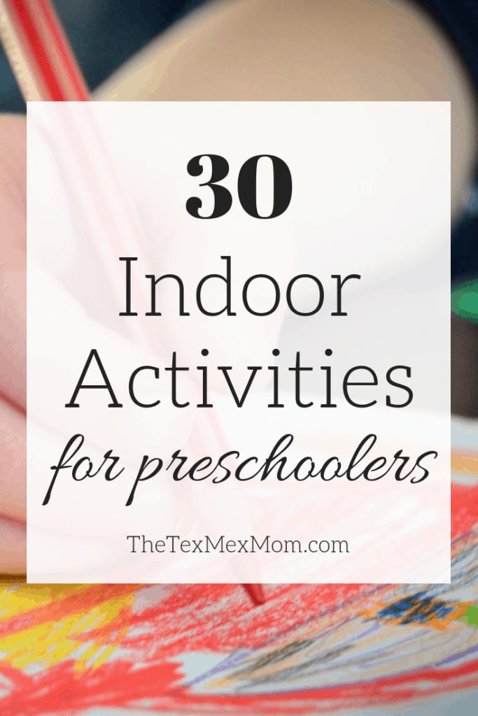 30 Indoor activities for preschoolers