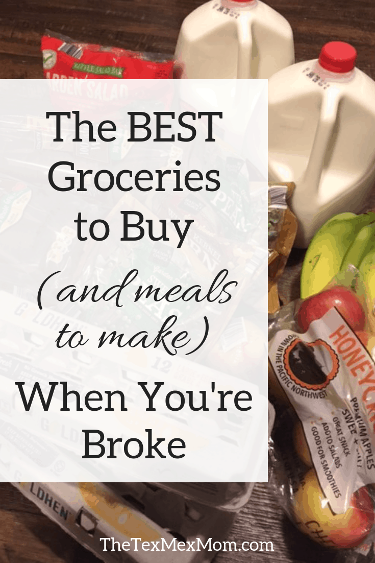 Groceries to buy when you're broke