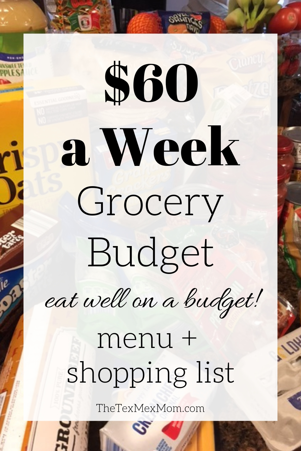$60 Weekly Grocery Budget