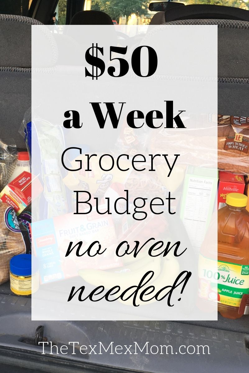 $50 grocery budget, no oven necessary