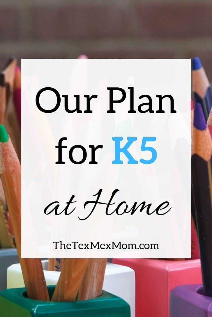 Our Plan for K5 at home