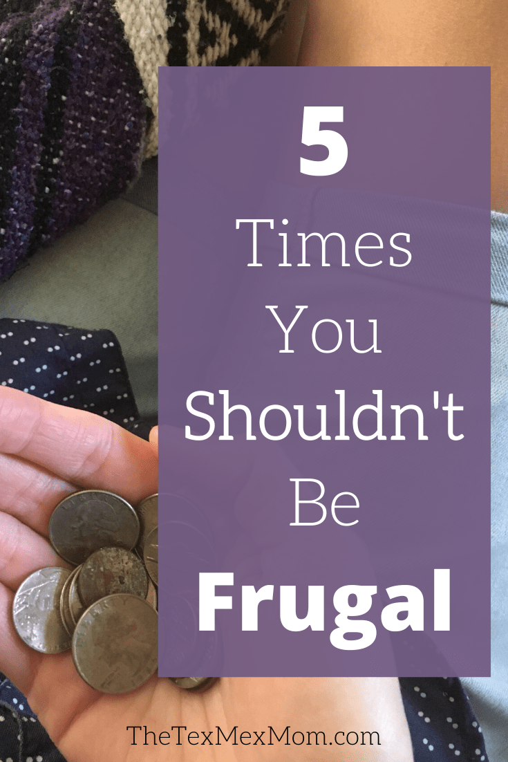 5 times you shouldn't be frugal