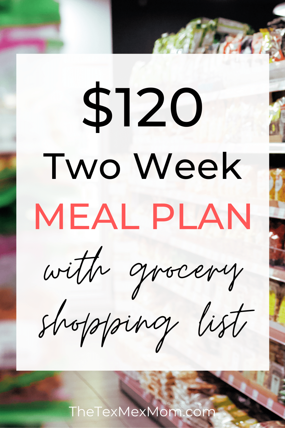 $120 two week meal plan with grocery list