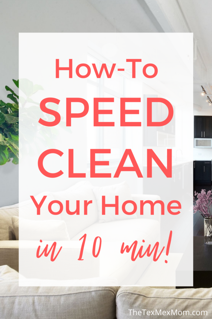 speed clean your home in 10 minutes